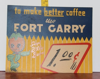 Fort Garry Coffee Store Sign