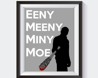 Negan Walking Dead Print - Eeny Meeny, Walking Dead Decor,  Walking Dead Poster, Negan Print Poster, Negan Walking Dead, Walking Dead Gift