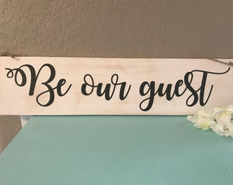 Dual sided sign / be our guest / and to all a good night / guest bedroom sign / welcome sign