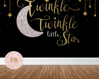 Digital Twinkle Twinkle Little Star Backdrop, Twinkle Little Star Birthday Backdrop, Twinkle Little Star Baby Shower Backdrop, Sweet Table