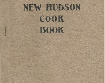 The New Hudson Cook Book Vintage Paperback Published in 1925 - English