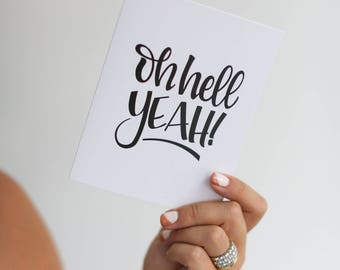 Oh Hell Yeah! // Greeting Card