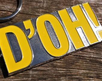 D'OH metal keychain - 7 x 3 cm