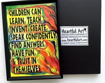 What CHILDREN Can Do Teacher Gift Magnet CLASSROOM Original Child Kids Inspiration Motivational Birthday Heartful Art by Raphaella Vaisseau