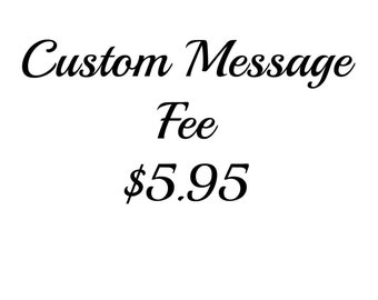 Custom Message Fee for Wedding Signs