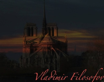 "Photo Art Paris ""Twilight of NOTRE DAME"""