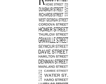 "Downtown Vancouver B.C. - Downtown - Long 12"" x 36"" - Love This Place Street Name Art Print on Paper - Customize With Your Street - Canada"