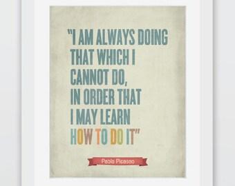 Picasso Print, Picasso Quote, Pablo Picasso, Typography Art, Typography Poster, Picasso, Quotes, Quote Prints, Inspirational Quotes, P001