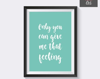 """Frame """"Only you can give me that feelings"""""""