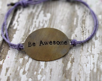"""Hand Stamped Brass """"Be Awesome"""" on Hemp Cord Bracelet *Gift for Her* *Inspirational Jewelry*"""