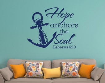 Hope Anchors The Soul Wall Decal Quote- Hebrews 6:19 Vinyl Wall Decals Quotes- Scripture Wall Decal- Anchor Wall Decal Bedroom Decor 050