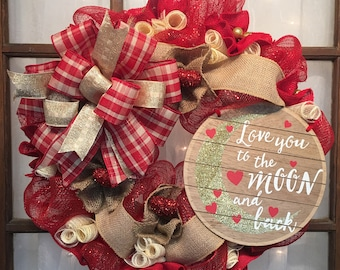 Love you to the moon and back Valentine's day wreath