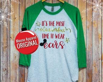 Most Wonderful Time of the Year to Wear Ears Raglan/Disney Christmas Time to Wear Ears/Glitter Disney Raglan Christmas Shirt