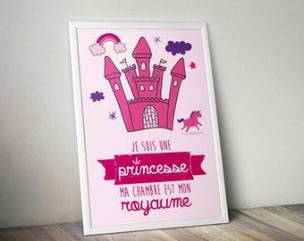 "Poster ""I'm a Princess, my room is my Kingdom"""