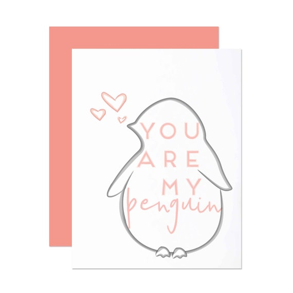 You Are My Penguin - Anniversary Card