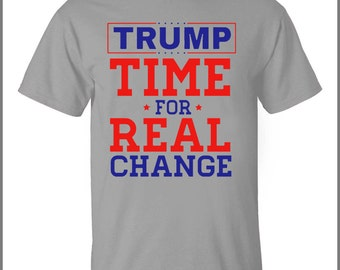 Trump for President 2016 Time For Real Change Men's Crew Neck T-Shirt FREE SHIPPING!