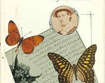 Love Among the Butterflies, the Secret Life of a Victorian Lady by Margaret Fountaine