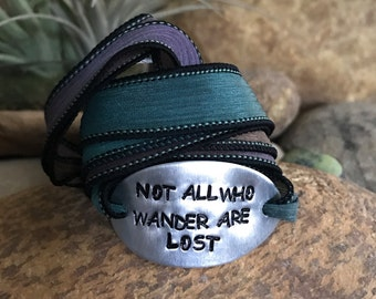 Not all who wander are lost silk wrap bracelet, traveler jewelry, wanderlust, mantra bracelet, customized, quote jewelry, nautical