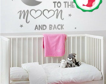 I Love You to the Moon and Back, Nursery Decal, Moon wall decal, love you to the moon and back decal, Wall Decor Nursery, Moon and Back
