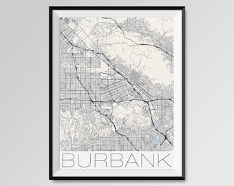 BURBANK California Map, Burbank City Map Print, Burbank Map Poster, Burbank Wall Map Art, Burbank gift, Custom city maps, California map