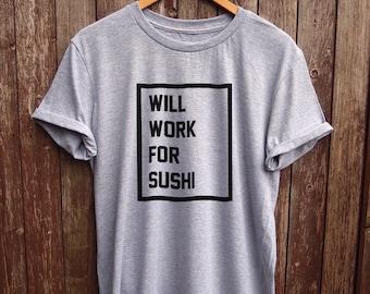 Funny Sushi shirt Black Text - funny t-shirts, sushi gift, food tshirts, white t shirt, slogan tees, designer clothing, tshirt sushi design