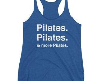 Pilates Pilates & More Pilates Women's Racerback Tank
