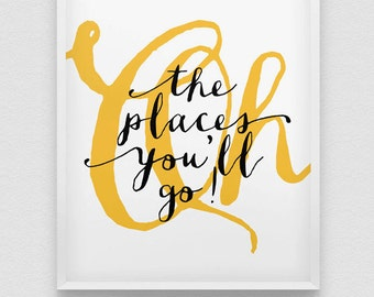 oh, the places you'll go! print // nursery print // kids room print // typographic poster // home decor print