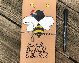 Handpainted acrylic bee Midori travelers notebook insert 11cm x 21cm (approximately 4.33in x 8.25in) with inspirational quote