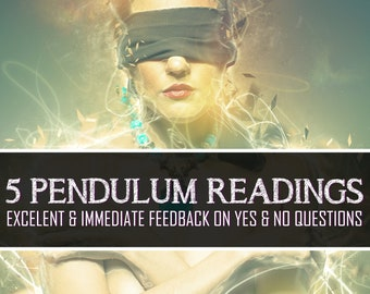 5 Question Reading, Pendulum Reading, Yes or No Reading, Pendulum, Divination, Psychic Reading, Fortune Telling, Spiritual Guidance