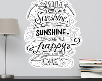 You Are My Sunshine...Typography Quote Decal Poster