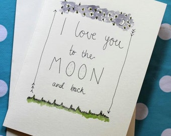 Hand drawn - I Love You To The Moon And Back Card - (Blank Inside) Valentines Day. Illustration. Love. Greetings Card