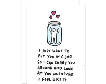 I Just Want To Put You In A Jar Funny Creepy Romantic Funny Valentines Day Card