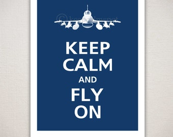 Keep Calm and FLY ON F16 Military Airplane Art Print Typography
