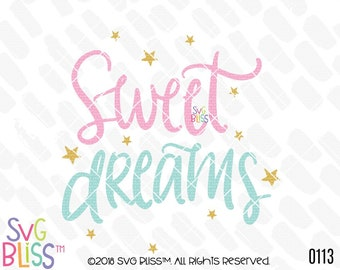 Sweet Dreams SVG, Handlettered Cutting File for Cricut Explore/Silhouette Cameo, Svg, Eps, Dxf, Png File Digital Download