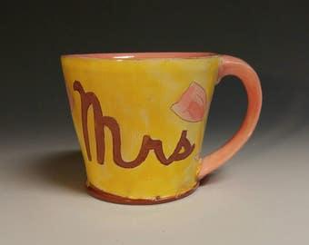 Mrs Mug. Earthenware, handmade, wheel thrown, food safe, dishwasher safe.