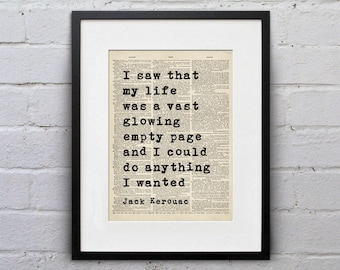 I Saw That My Life Was A Vast Glowing Empty Page And I Could Do Anything I Wanted / Jack Kerouac - Quote Page Book Art Print - DPQU234