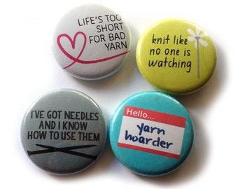 Knitting Pins, 1 inch pin back, Yarn Hoarder, Set of 4