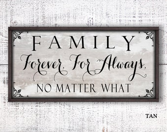 Rustic wood sign, family sign, wooden sign, canvas sign, family forever for always no matter what, canvas wall art, home sign custom CAN-550