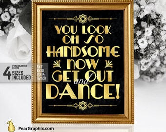 Mens Wedding Bathroom Sign, You Look Oh So Handsome , Great Gatsby Wedding Reception Restroom Sign, Wedding Printables, Art Deco Black  Gold