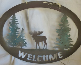 Moose Welcome Sign / Rustic Moose sign / cabin welcome sign / metal welcome sign / hunting sign