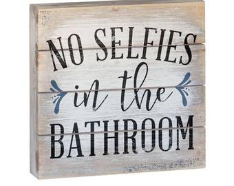 No Selfies Wood Pallet Block Sign