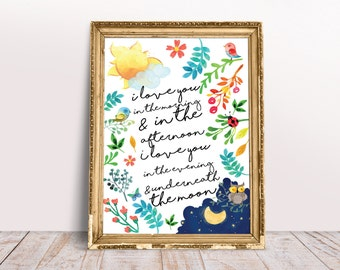 I love you in the morning and in the afternoon I love you in the evening & underneath the moon Skidamarink Lyrics Nursery Rhyme Art Print