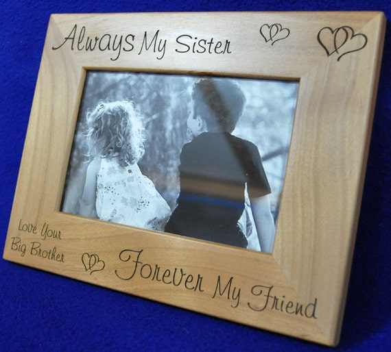 Gift For Sister ~ Picture Frame ~ Gift To Sister From Brother ...
