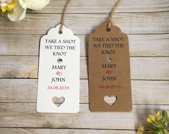 Take a Shot we Tied the Knot! Cute Unique Wedding Favour Tags, Thank You Tags.  Fun, Glamorous & Fully Customisable! (+ FREE SHIPPING!!)