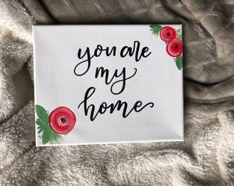 You Are My Home Wall Decor