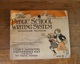 Antique The Public School Writing System Book 1919.Antique School Book.One Room Schoolhouse.Antique School Supplies.Free Shipping U.S.