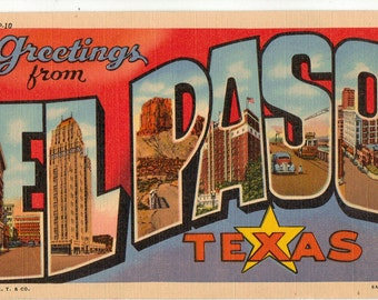 Linen Postcard, Greetings from El Paso, Texas, Street Scenes, Large Letter, ca 1940