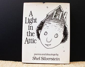 A Light in the Attic. Vintage 1980s children's poetry book by Shel Silverstein. First Edition.