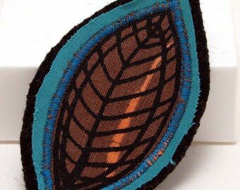 Reserved for SouthernDuo - Fabric art brooch pin - Turquoise Brown Autumn Leaf