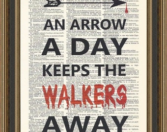 The Walking Dead An Arrow A Day Keeps the Walkers Away typography printed on a vintage dictionary page. Zombie Poster, Apocalypse Print.